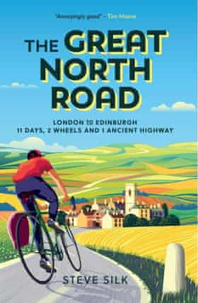 Steve Silk Great North Road The Great North Road final cover