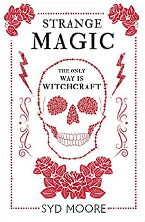 Strange Magic by Syd Moore