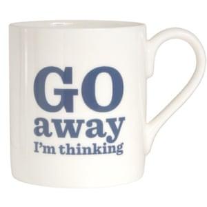 Go away I'm thinking mug