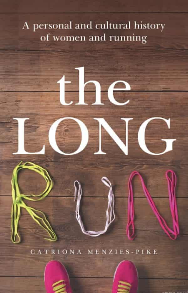The Long Run, by Australian writer Catriona Menzies-Pike