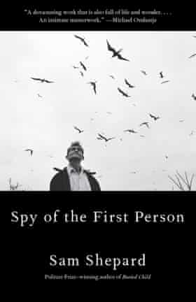 the spy of the first person by Sam Shepard