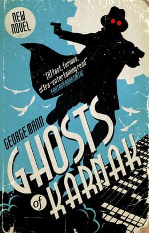 The Ghosts of Karnak by George Mann (Titan, £7.99)