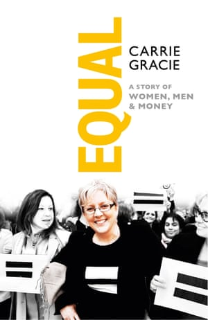 Book jacket of Equal by Carrie Gracie