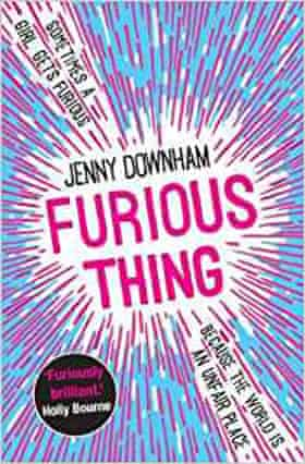 Furious Thing by Jenny Downham,