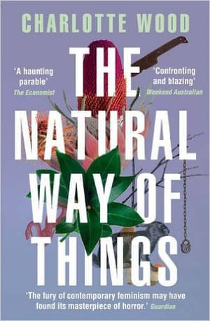 Charlotte Wood's novel The Natural Way of Things was awarded the 2016 Stella Prize