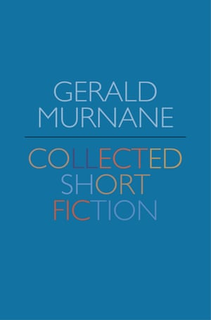 Cover of Collected Short Fiction by Gerald Murnane