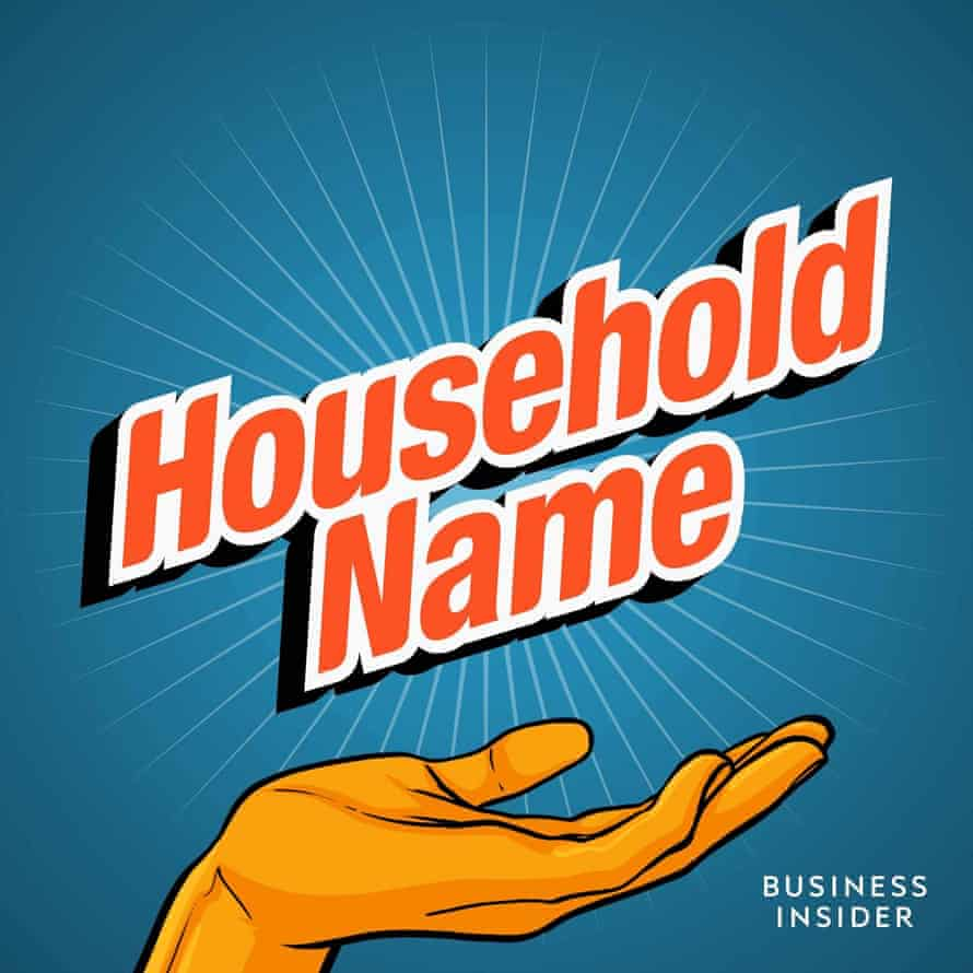 Household Name podcast.