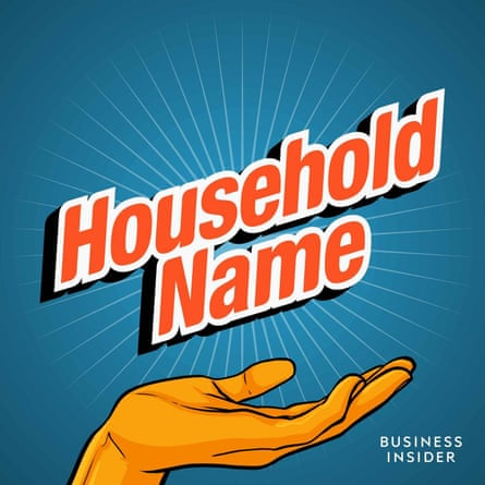 Household Name podcast.