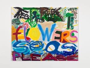 Martin Creed Work No 3113, Trees Flowers Seas Please, 2018.
