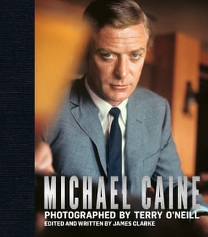 The cover of Michael Caine Photographed By Terry O'Neill