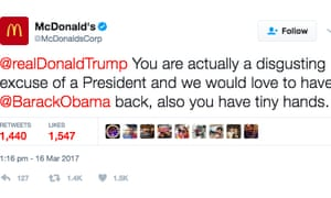 'You are actually a disgusting excuse of a President' … how @McDonaldsCorp tweeted at Trump's official account.