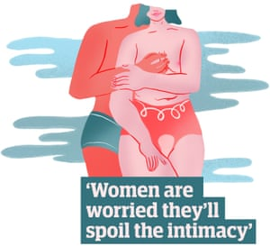 Quote: 'Women are worried they'll spoil the intimacy'