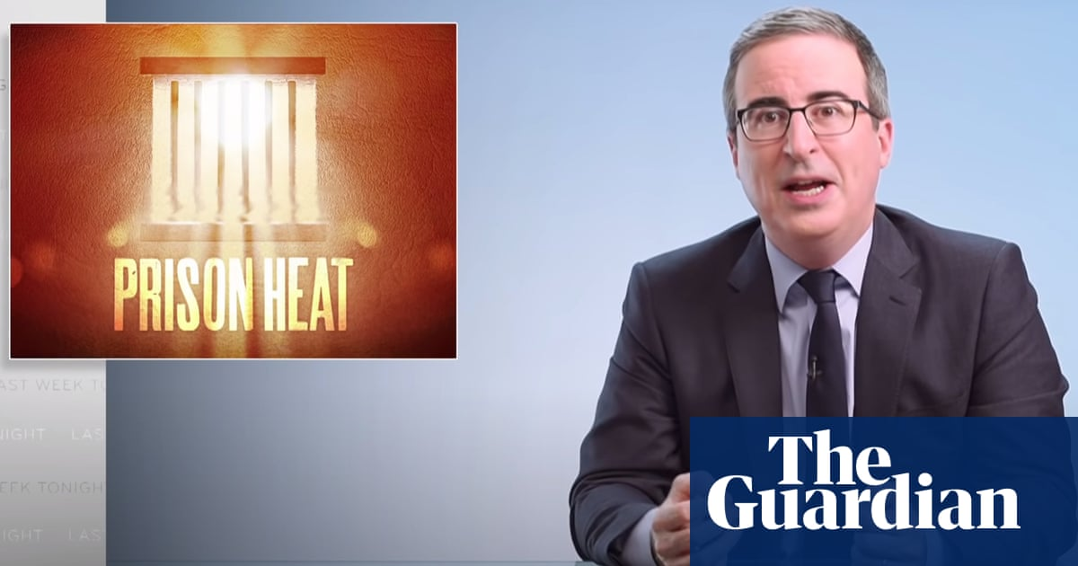 John Oliver on heat in prisons: 'This is a deadly situation'