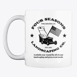 Do you want to remember Donald Trump's downfall every time you have a mug of tea? You're welcome. Four Seasons Landscaping mug, £14.26, teespring.com