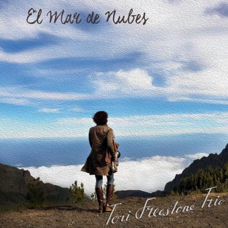 Tori Freestone Trio: El Mar de Nubes album artwork