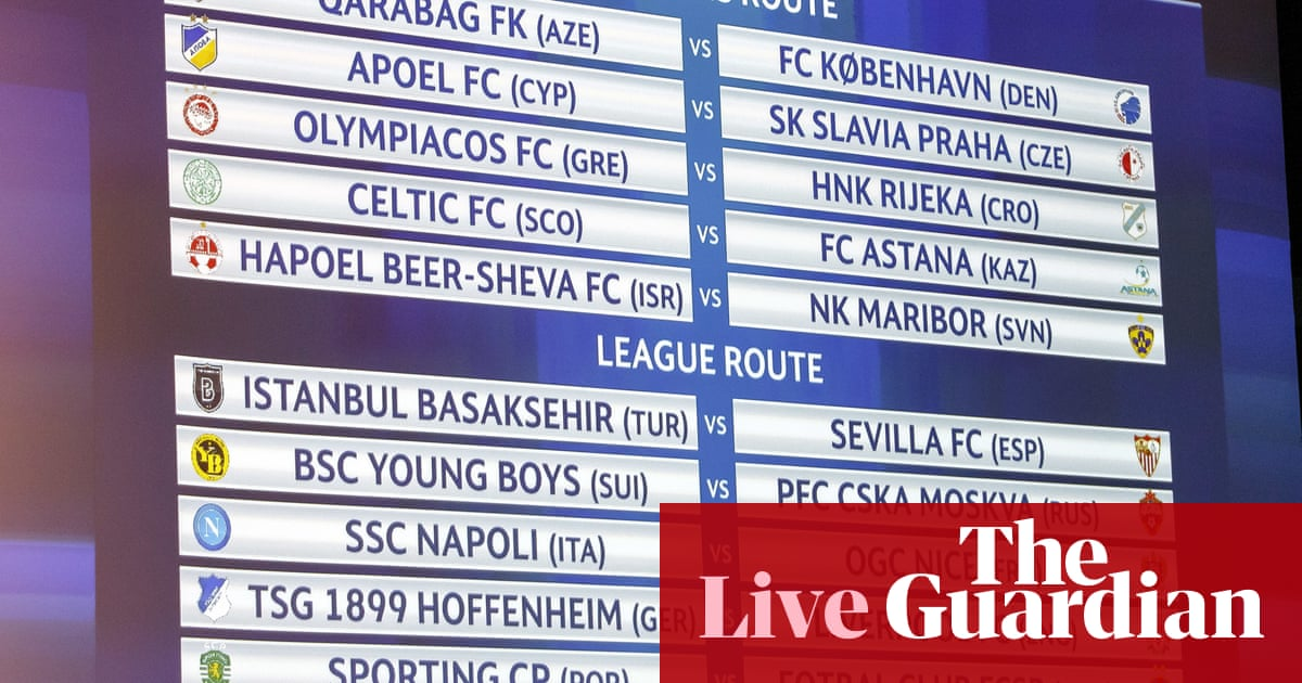 Liverpool face Hoffenheim and Celtic draw Astana in Champions League play- offs   Football   The Guardian
