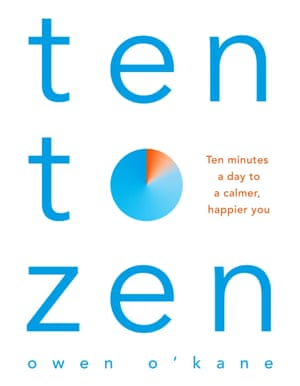 Ten to Zen by Owen O'Kane