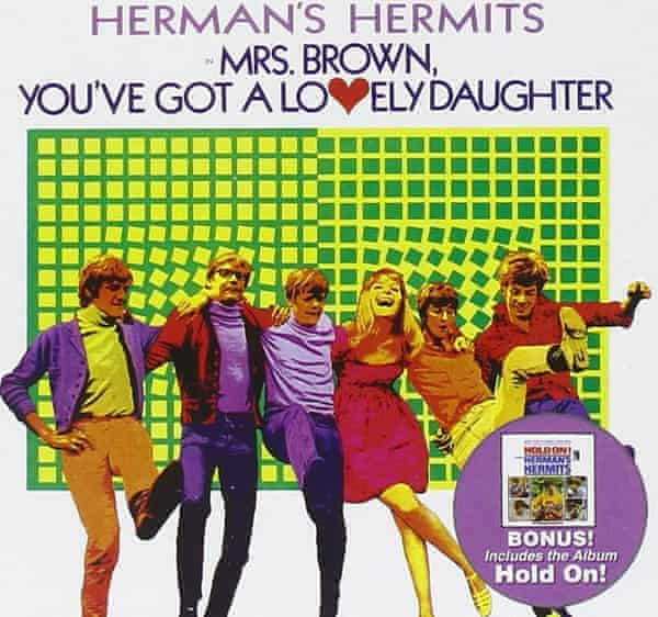 Trevor Peacock wrote the pop song Mrs Brown, You've Got a Lovely Daughter in 1963. Herman's Hermits had a No 1 hit with it two years later