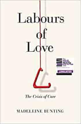 Labours of Love- The Crisis of Care