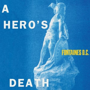 Fontaines DC: A Hero's Death album cover