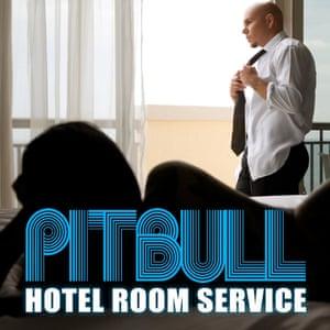 Pitbull's Hotel Room Service.