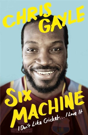 CHRIS GAYLE - I DON'T LIKE CRICKET - BOOK COVER