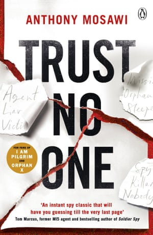 Trust No One by Anthony Mosawi