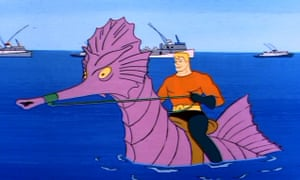 Aquaman, seen riding a seahorse in the TV show Super Friends.