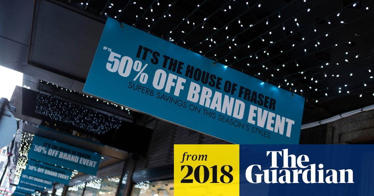 f69ba940dbde House of Fraser seeks to cut store size and rent bill after tough Christmas