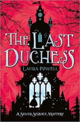 The Last Duchess (Macmillan) by Laura Powell,