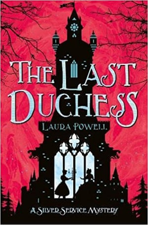 The Last Duchess (Macmillan) by Laura Powell,