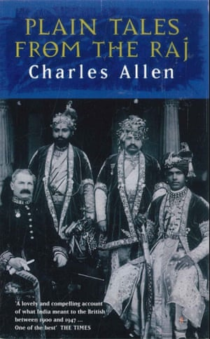 Charles Allen's Selling Simple Stories from the Raj began in the 1974 BBC radio series