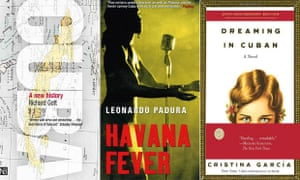 Cuba Library : (from left to right) Cuba: A New History by Richard Gott, Dreaming in Cuban by Cristina García and Havana Fever by Leonardo Padura, translated by Peter Bush