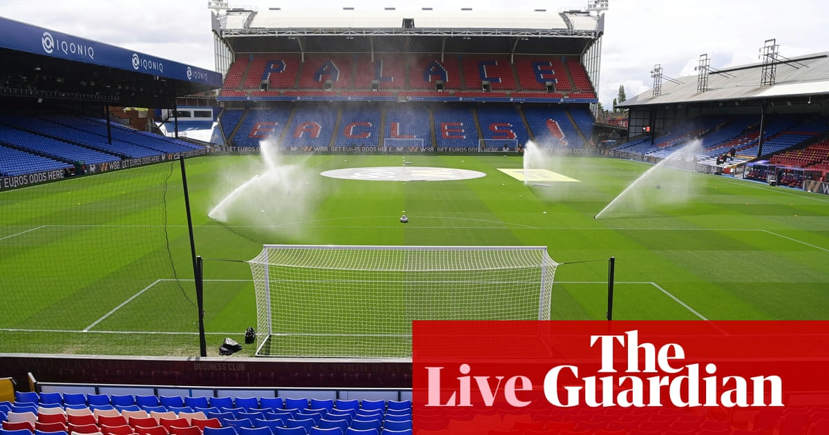 Crystal Palace v Aston Villa: Premier League – live!