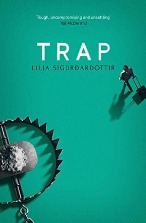Trap (Reykjavik Noir) by Lilja Sigurdardóttir