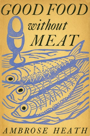 Good Food without Meat by Ambrose Heath book cover