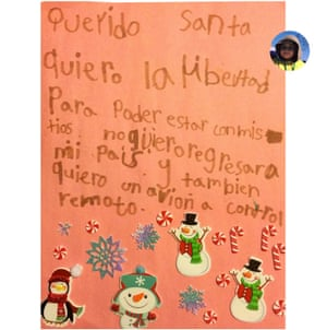 'Dear Santa, I am seven years old. I want freedom so I can be with my aunts and uncles. I don't want to go back to my country. And I also want a remote control airplane.'