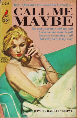 Call Me Maybe by Carly Rae Jepsen reinvented as a pulp fiction book cover by graphic artist Todd Alcott.