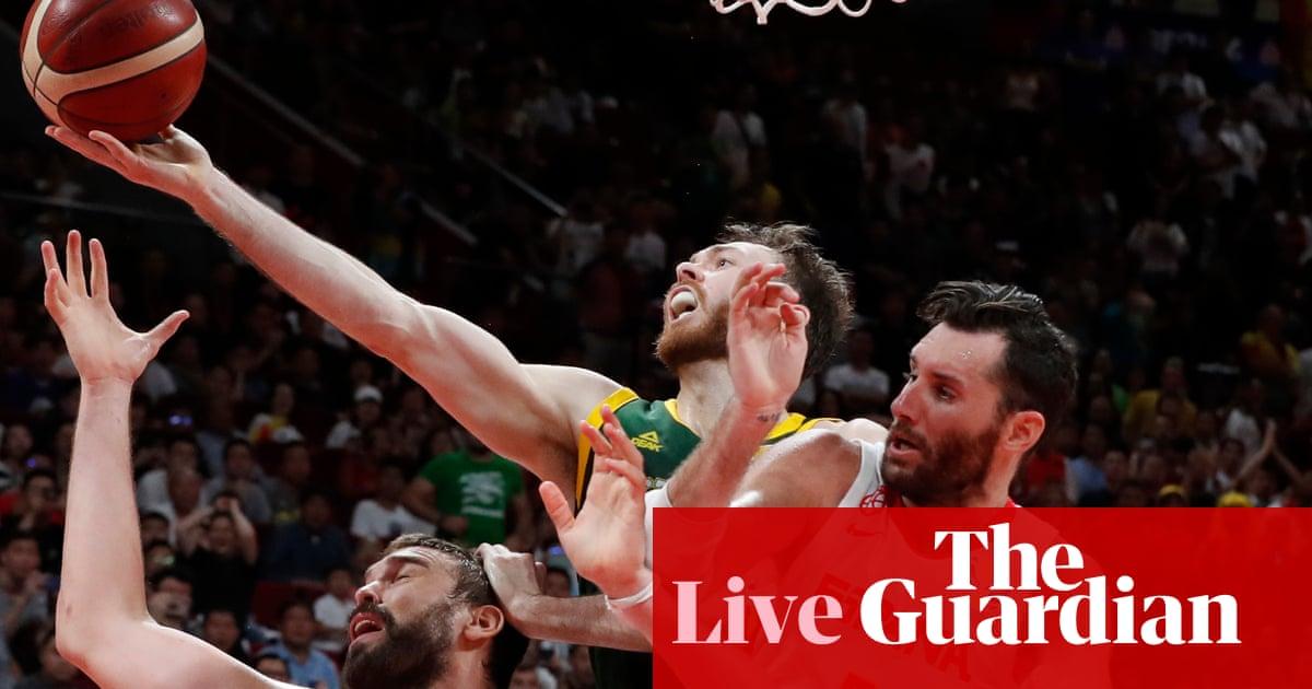 Fiba Basketball World Cup 2019 semi-final: Spain v Australia in overtime – live!