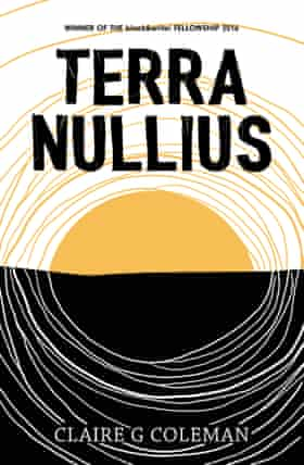 Cover image for the novel Terra Nullius by Claire G Coleman