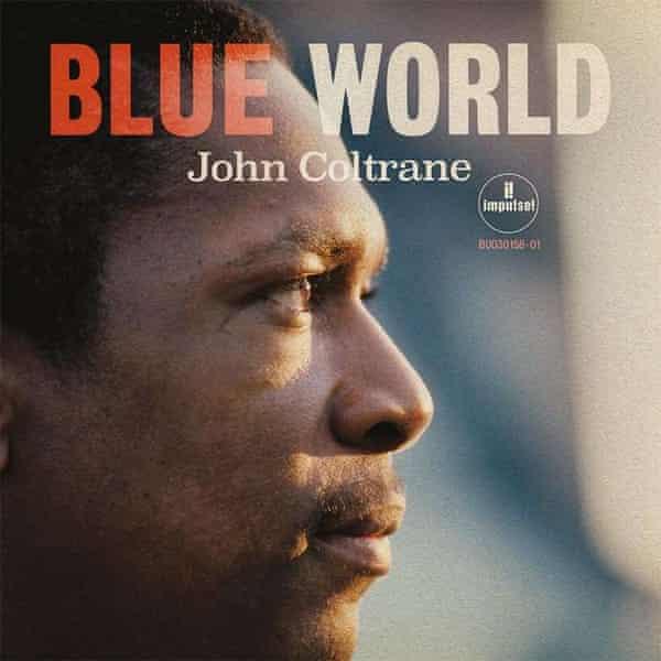 John Coltrane: Blue World album art work