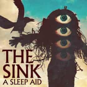 The Sink: A Sleep Aid.