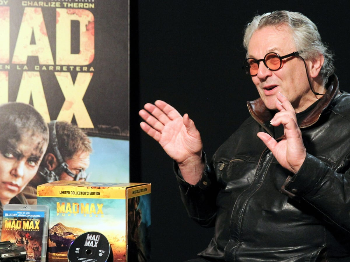 George Miller There Has Been A Massive Talent Drain In Australia Mad Max Fury Road The Guardian