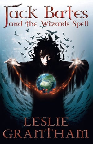 Jack Bates and the Wizards Spell, by Leslie Grantham