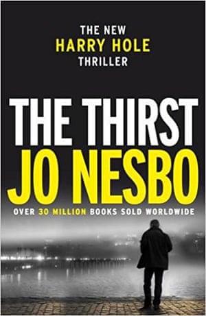 The Thirst by Jo Nesbø
