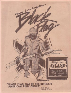 California's Black Flag started out as punks before becoming pivotal to the US hardcore movement. This poster is for a show at the Island in Houston, Texas, in 1980. They performed with their third vocalist, Dez Cadena, before Henry Rollins took over.