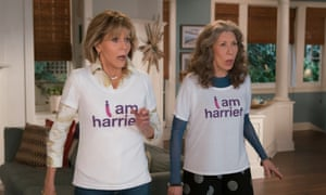 Grace and Frankie … it's a nice show.