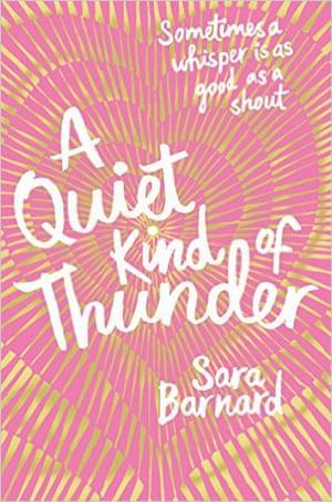 Sara Barnard A Quiet Kind of Thunder
