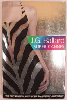 Super-Cannes by JG Ballard.