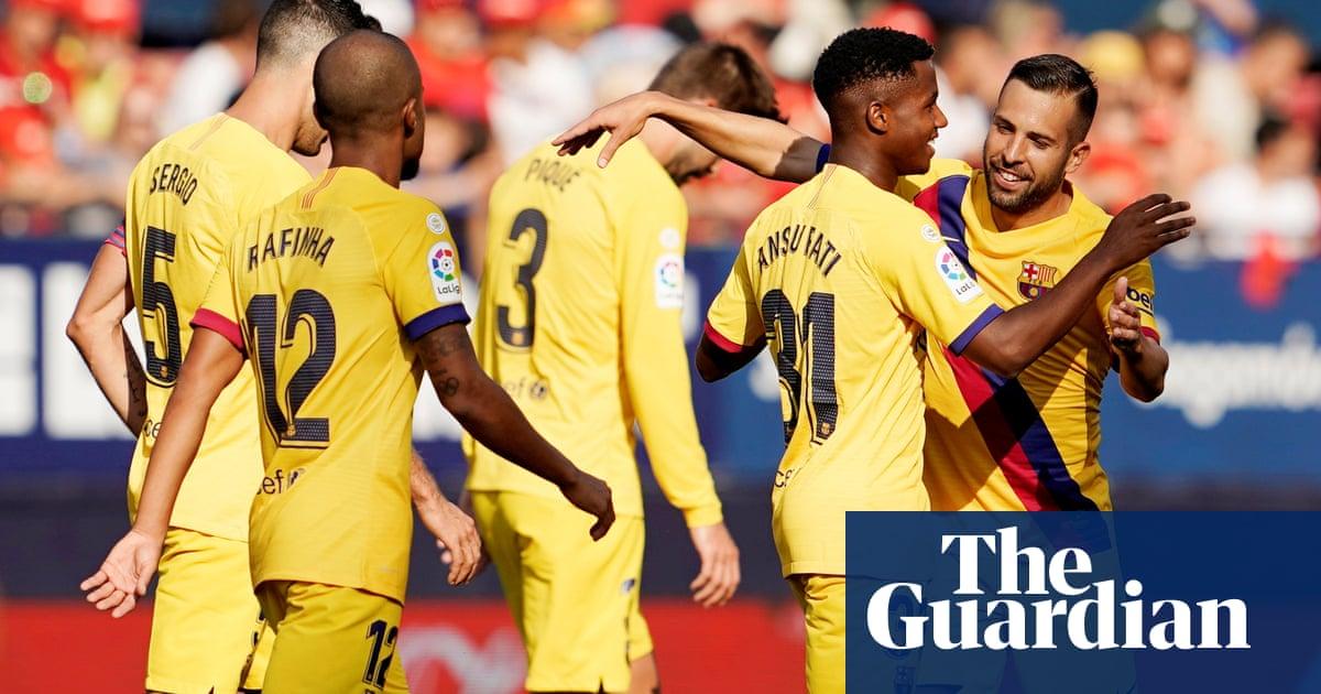European roundup: Osasuna hold Barcelona despite teenage Fati's record
